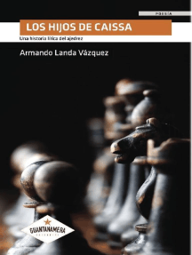 Los hijos de Caissa: Una historia lírica del ajedrez