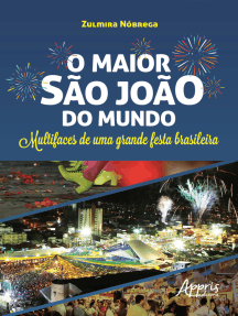 O Maior São João do Mundo: Multifaces de uma Grande Festa Brasileira