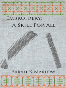 Embroidery: A Skill for All
