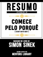 """Resumo Estendido De """"Comece Pelo Porquê"""" (Start With Why) - Baseado No Livro De Simon Sinek"""