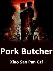 Pork Butcher: Volume 3