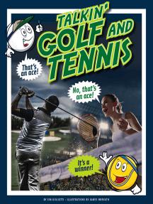 Talkin' Golf and Tennis