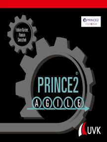 Prince2 Agile: Die Erfolgsmethode einfach erklärt