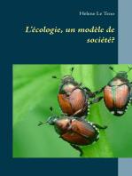 L'écologie, un modèle de société?