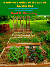 Gardener's Guide to the Raised Garden Bed: Gardener's Guide Series, #5