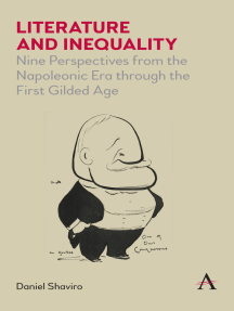 Literature and Inequality: Nine Perspectives from the Napoleonic Era through the First Gilded Age