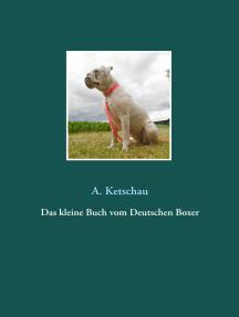 Das kleine Buch vom Deutschen Boxer