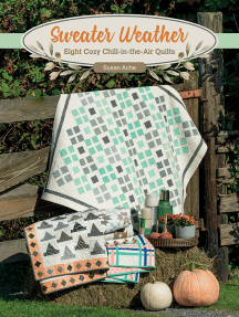 Sweater Weather: Eight Cozy Chill-in-the-Air Quilts