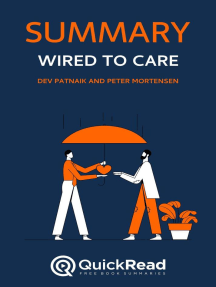 """Summary of """"Wired to Care"""" by Dev Patnaik and Peter Mortensen"""