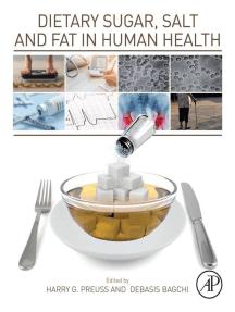 Dietary Sugar, Salt and Fat in Human Health