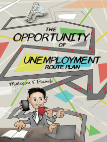 The Opportunity of Unemployment: Route Plan