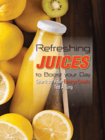 Refreshing Juices to Boost Your Day: Spark up Your Energy Levels