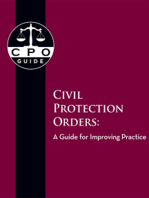 Civil Protection Orders: A Guide for Improving Practice: Civil Protection Orders: A Guide for Improving Practice