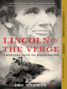 Lincoln on the Verge: Thirteen Days to Washington