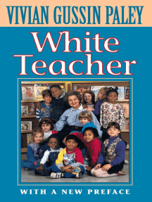 White Teacher: With a New Preface, Third Edition