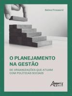 O Planejamento na Gestão de Organizações que Atuam com Políticas Sociais