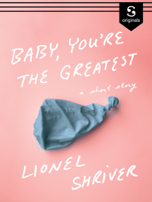 Baby, You're the Greatest: A Short Story
