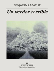 Un verdor terrible