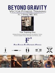 Beyond Gravity – Vector Fitness Training