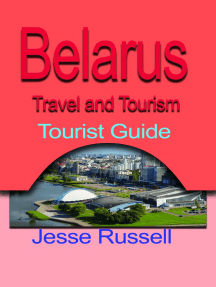 Belarus Travel and Tourism: Tourist Guide
