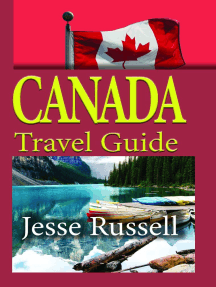 Canada Travel Guide: Vacation and Tourism