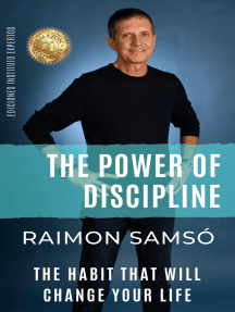 The Power of Discipline: The Habit that will Change your Life