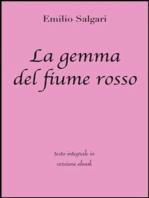La gemma del fiume rosso di Emilio Salgari in ebook