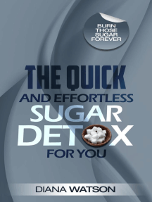 The Quick and Effortless Sugar Detox For You