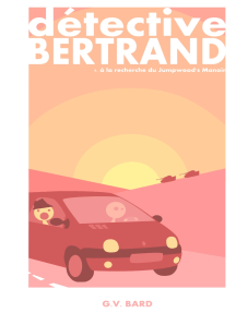 Détective Bertrand: Le Jumpwood's Manoir