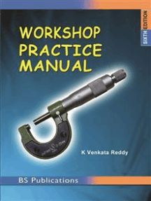 Workshop Practice Manual: 6th Edition