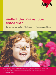 Vielfalt der Prävention entdecken!: Schutz vor sexuellem Missbrauch in Kindertagesstätten