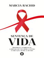 Sentença de vida: Histórias e lembranças: a jornada de uma médica contra o vírus que mudou o mundo