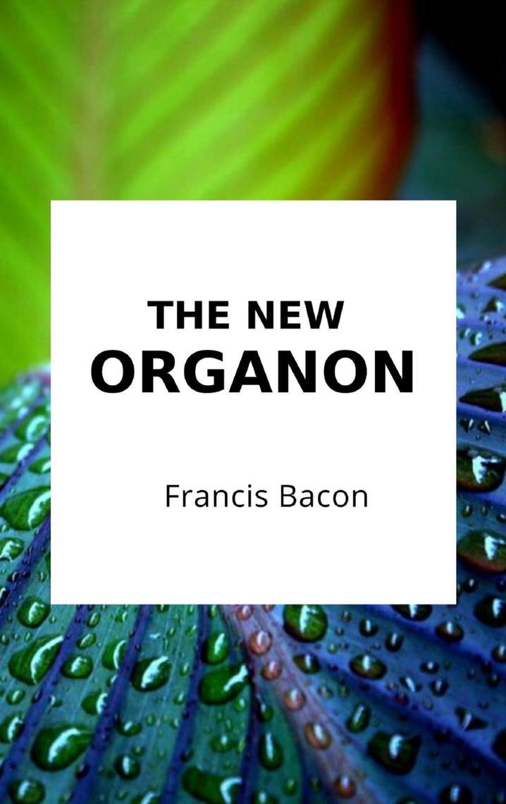 the new organon bacon sparknotes