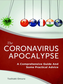 The Coronavirus Apocalypse: A Comprehensive Guide and Some Practical Advice