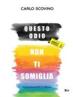 Questo odio non ti somiglia: Omosessualità in divisa