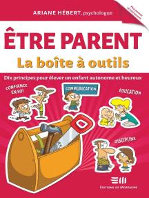 Être parent - La boîte à outils