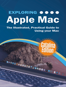 Exploring Apple Mac Catalina Edition: The Illustrated, Practical Guide to Using your Mac