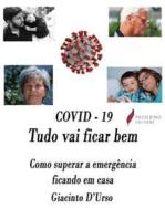 COVID - 19 Tudo vai ficar bem