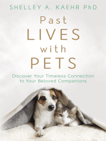 Past Lives with Pets: Discover Your Timeless Connection to Your Beloved Companions