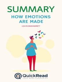 "Summary of ""How Emotions Are Made"" by Lisa Feldman Barrett"