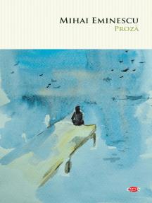 Proza. Mihai Eminescu