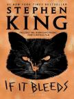 Книга, If It Bleeds - Читайте книгу бесплатно онлайн в течение пробного периода.