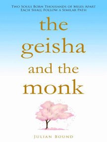 The Geisha and The Monk: Novels by Julian Bound