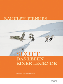 Scott: Das Leben einer Legende