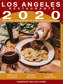 2020 Los Angeles Restaurants: The Food Enthusiast's Long Weekend Guide