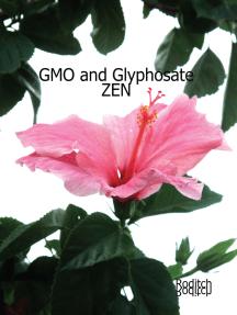 GMO and Glyphosate Zen