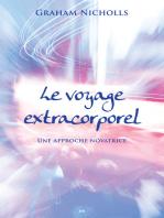 Le voyage extracorporel: Une approche novatrice