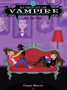 Ma soeur est une vampire: Vol en solo