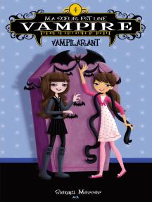 Ma soeur est une vampire: Vampilarant