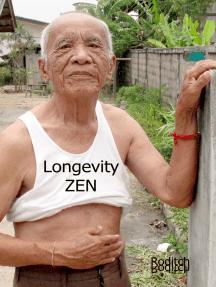 Longevity Zen